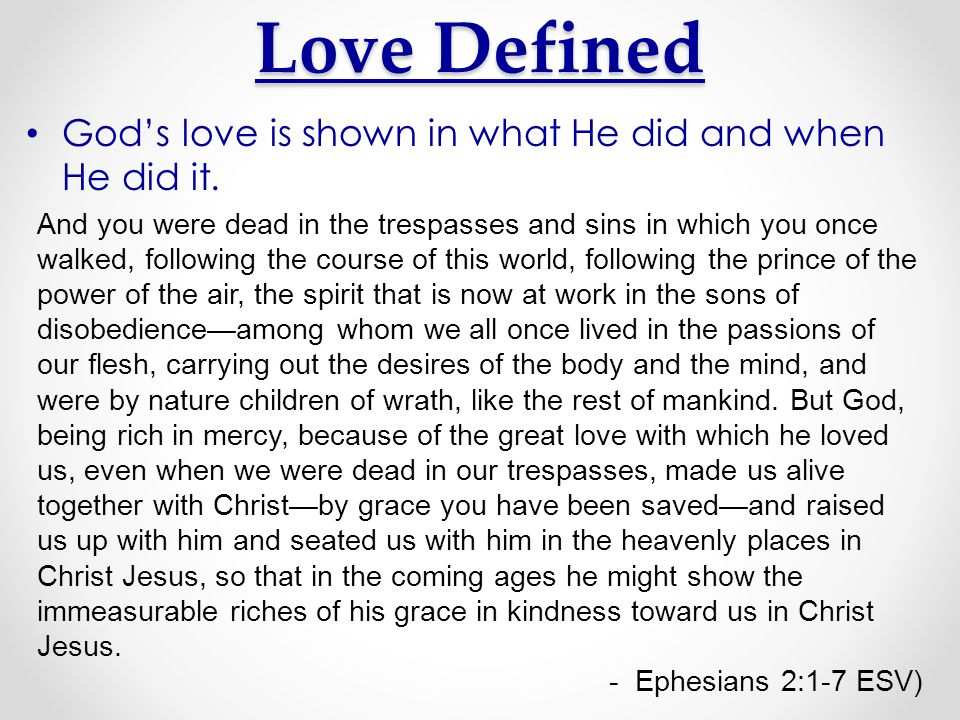 Characteristics of Gods Love 1.Gods love is active.