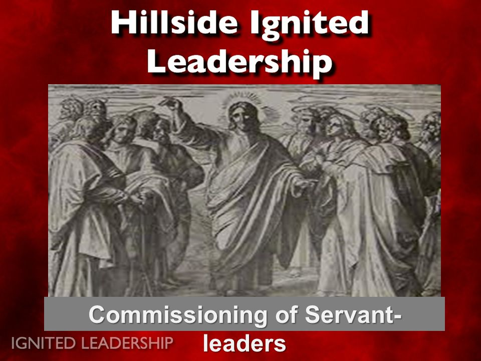 Commissioning of Servant- leaders