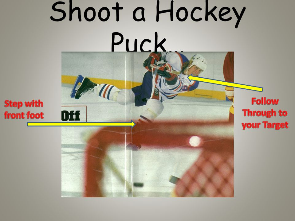 Shoot a Hockey Puck…
