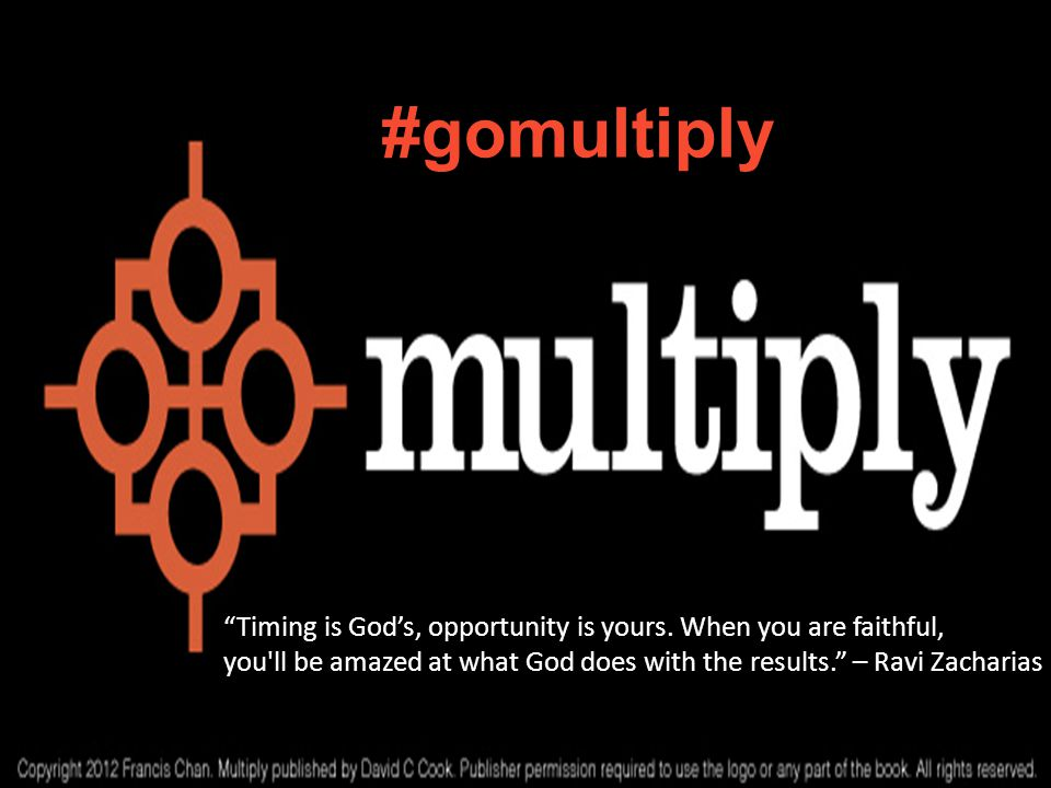 #gomultiply Timing is Gods, opportunity is yours.
