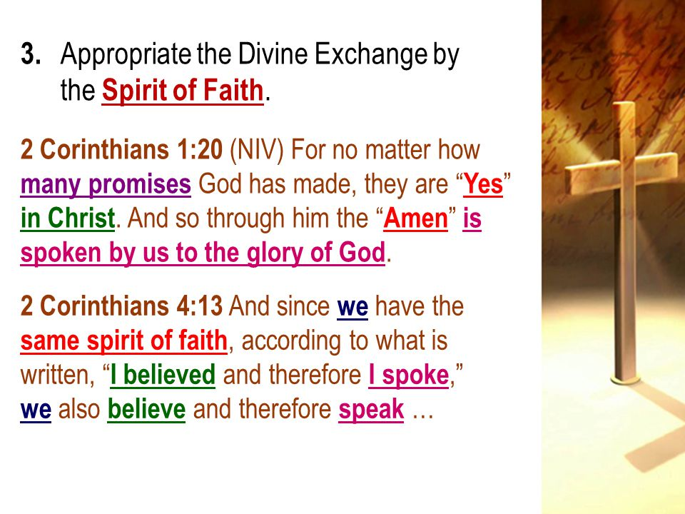 3. Appropriate the Divine Exchange by the Spirit of Faith.