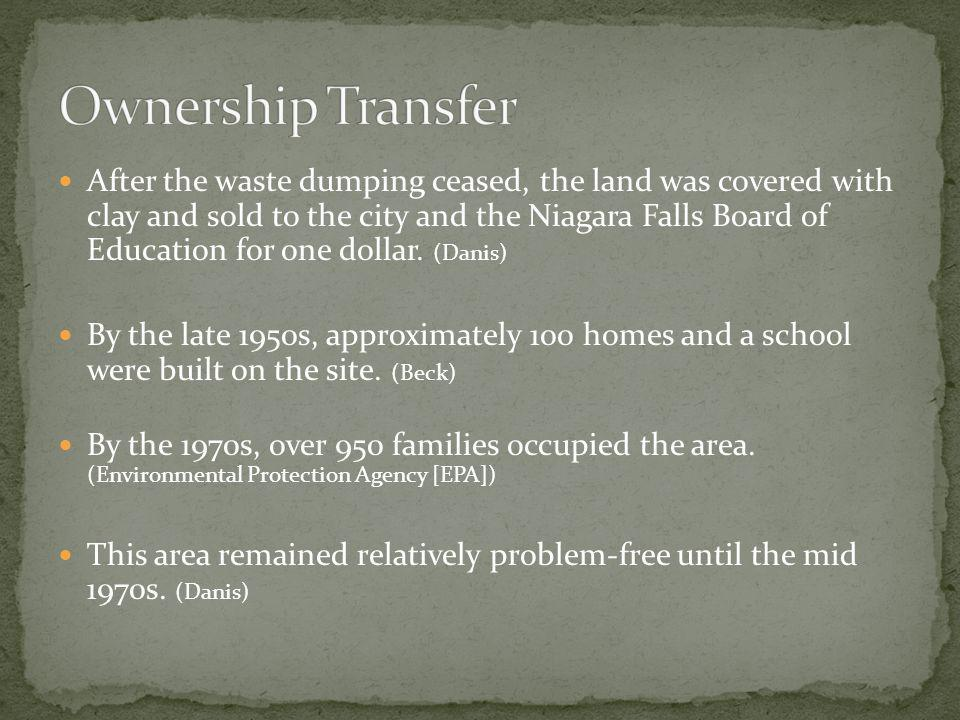After the waste dumping ceased, the land was covered with clay and sold to the city and the Niagara Falls Board of Education for one dollar. (Danis) B