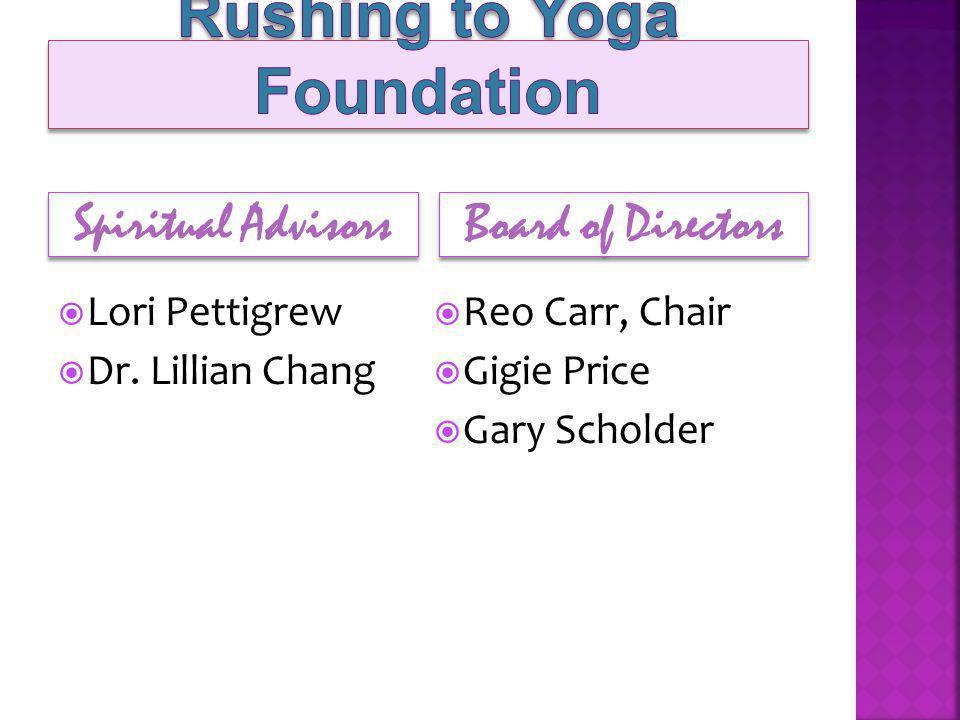 Spiritual Advisors Board of Directors Lori Pettigrew Dr.