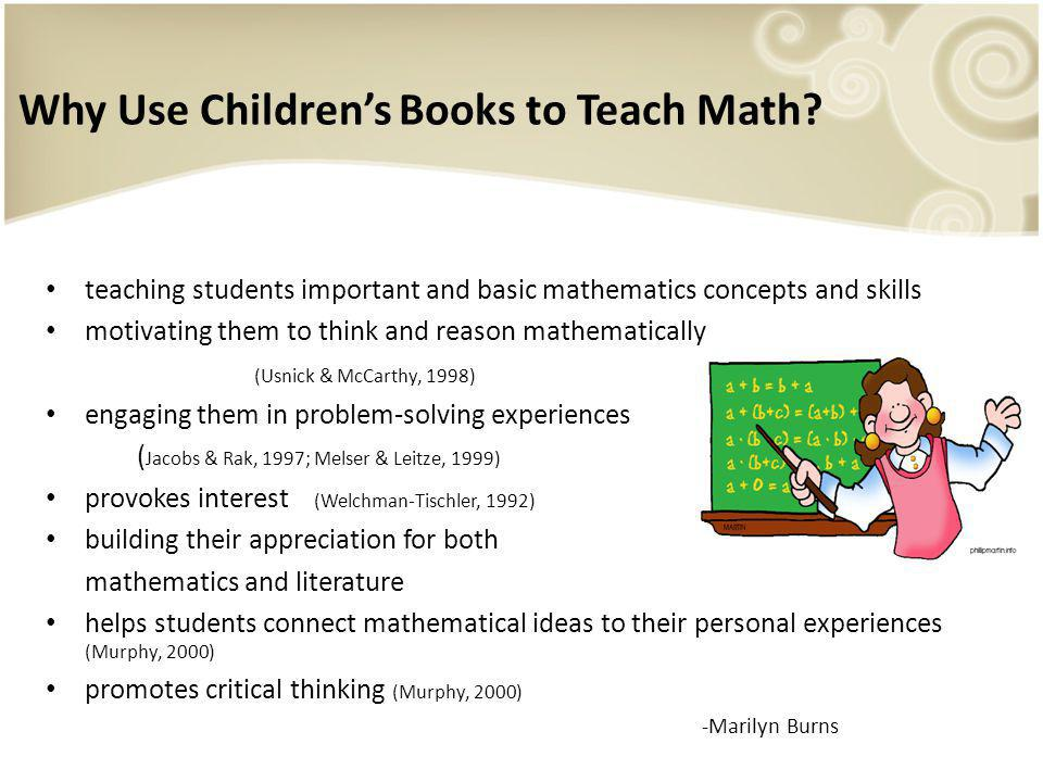 Linking math instruction to childrens literature can: Spark childrens interest in learning mathematics.