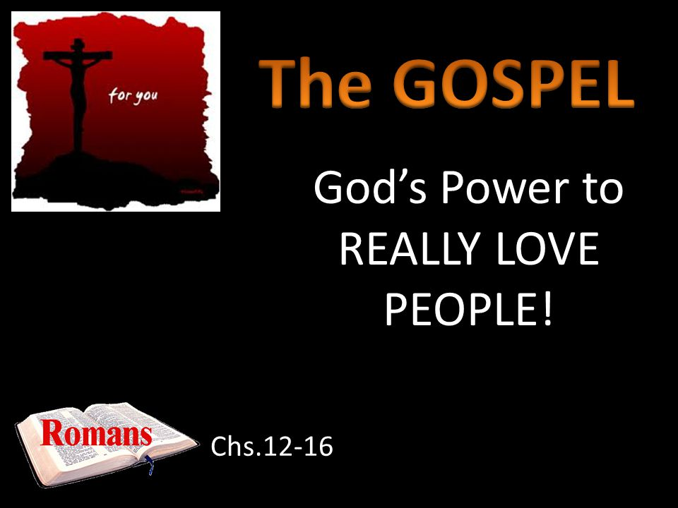 If we are being real, we know we need Gods power to change us! Rom.1-3