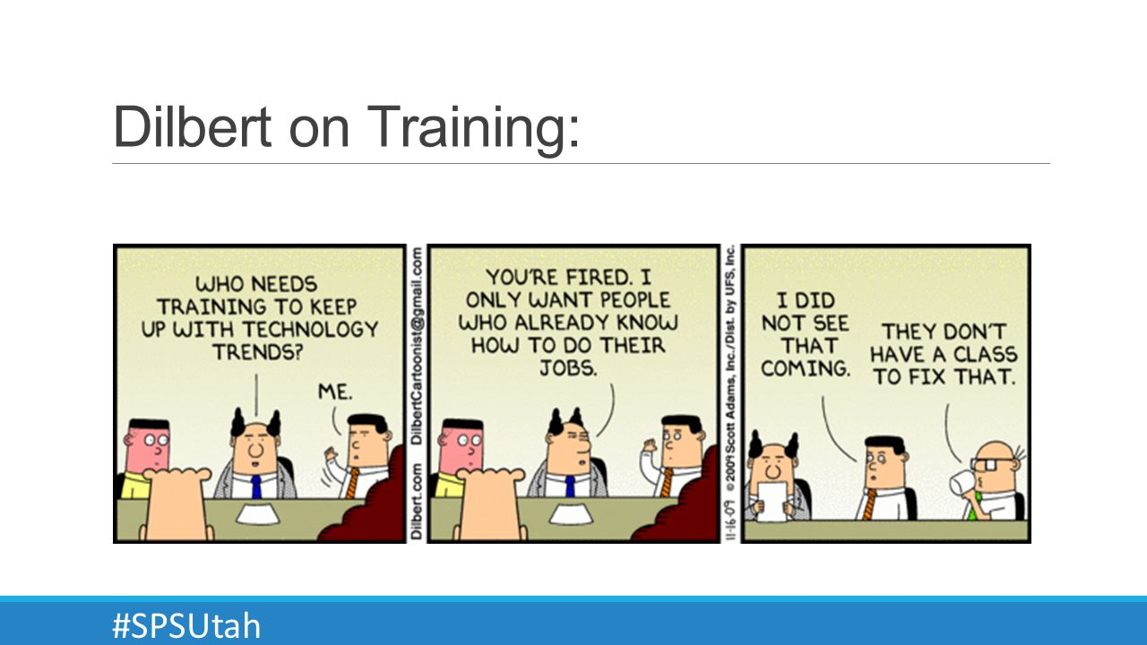Dilbert on Training: #SPSUtah