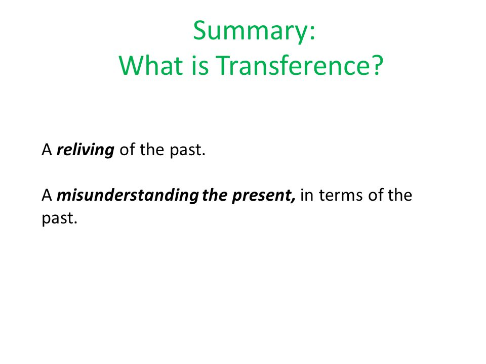 What is Transference.