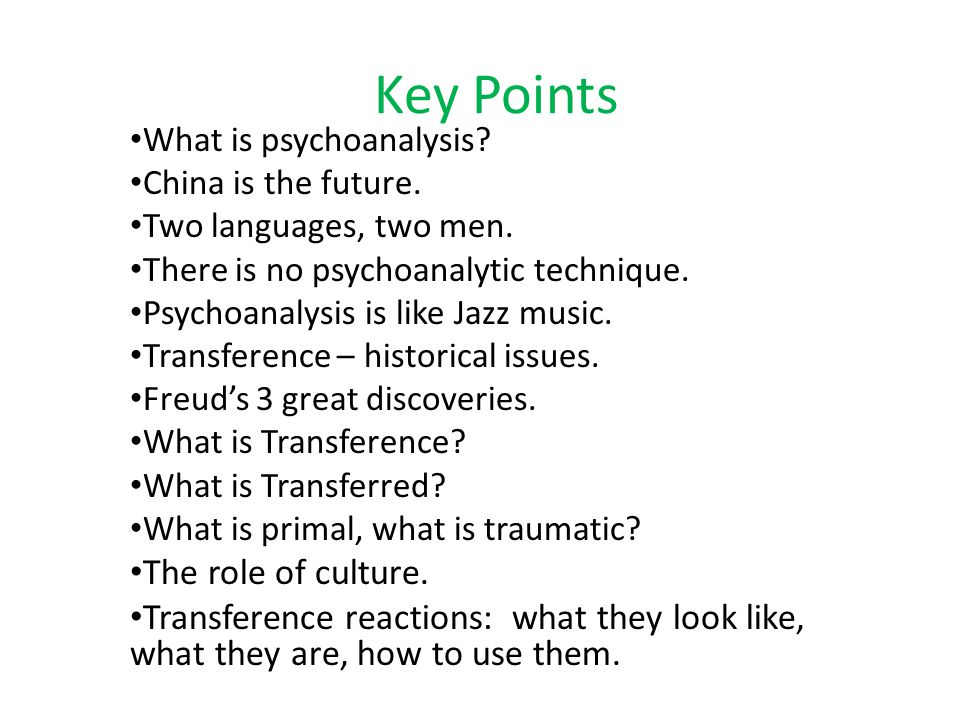 What is Psychoanalysis & What is Transference Analysis.