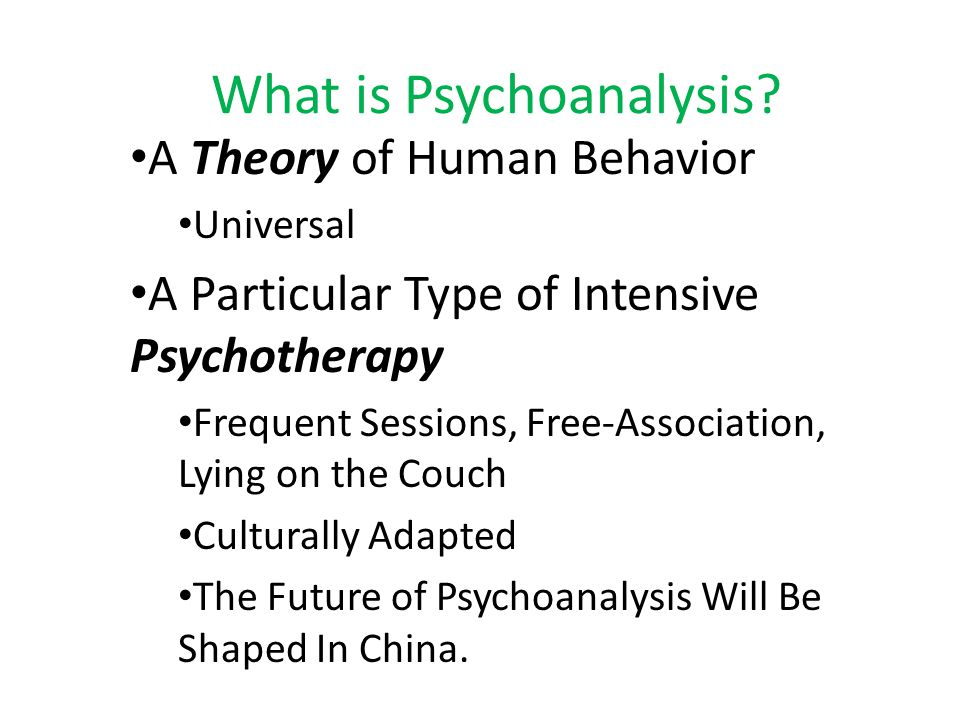 Key Points What is psychoanalysis.China is the future.