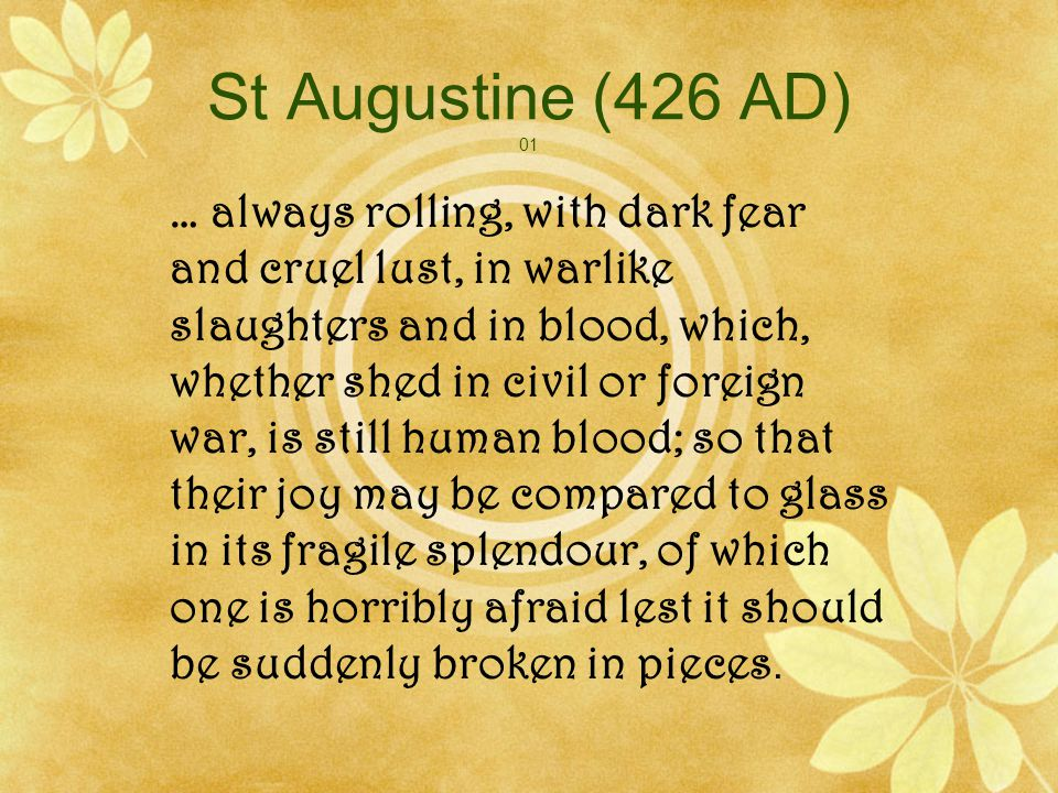 St Augustine (397 AD) 02 … when my groaning bears evidence that I am displeased with myself, you shine out in me and are pleased and loved and longed for, so that I am ashamed of myself and renounce myself and chose you, and except in you, can please neither you nor myself.