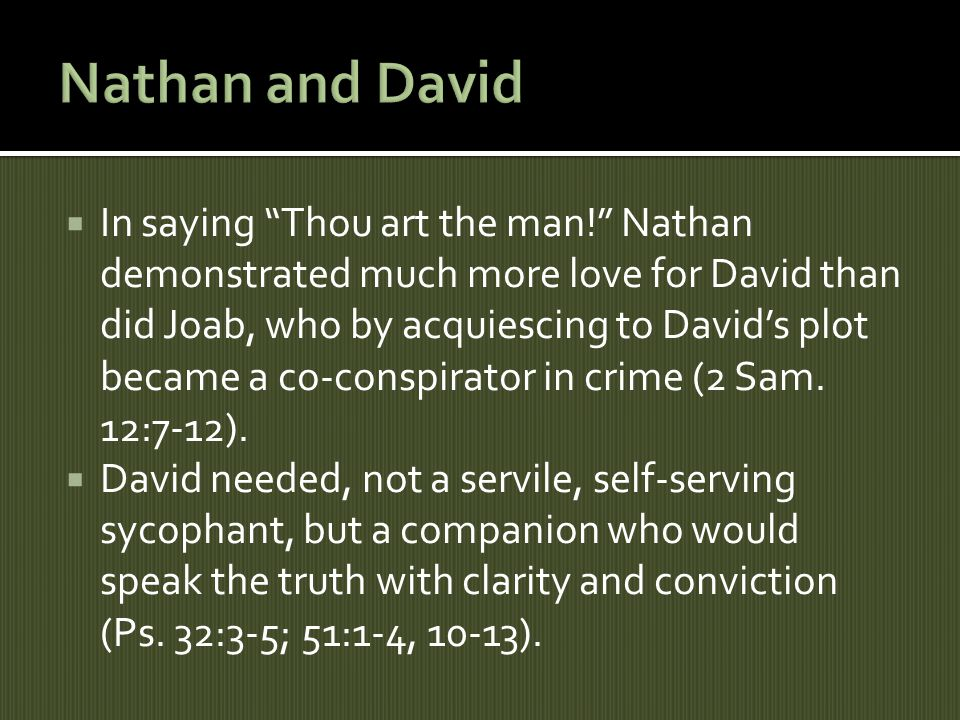 In saying Thou art the man.