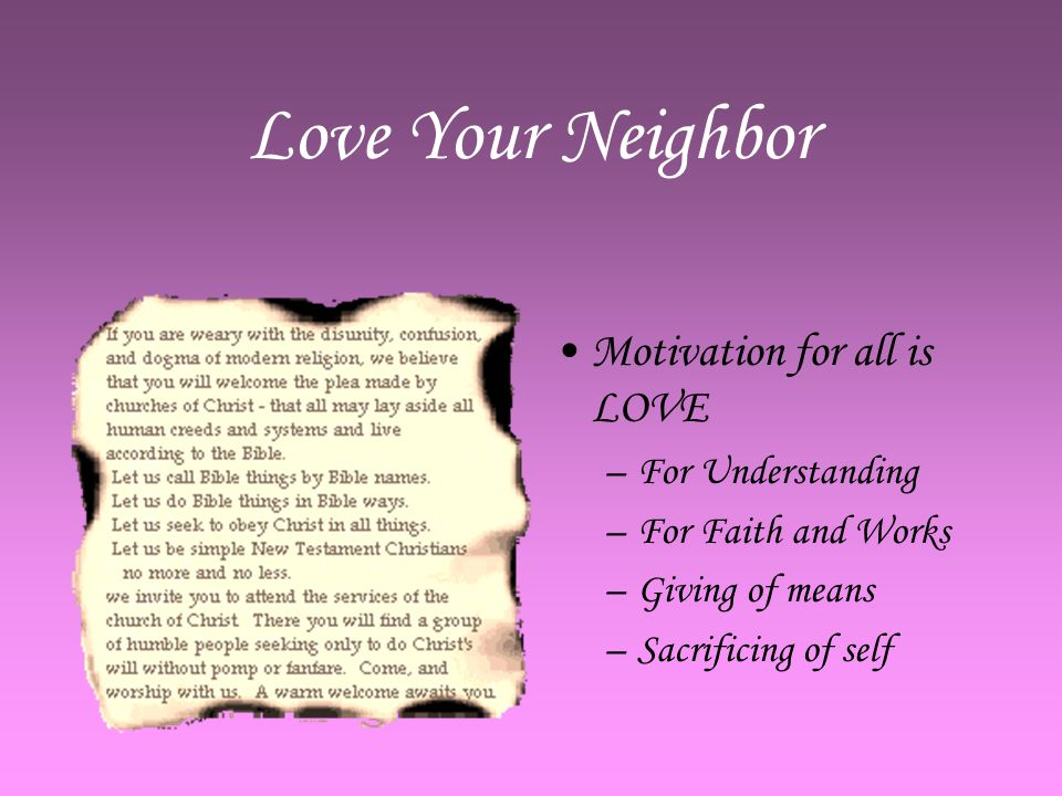 Motivation for all is LOVE –F–For Understanding –F–For Faith and Works –G–Giving of means –S–Sacrificing of self