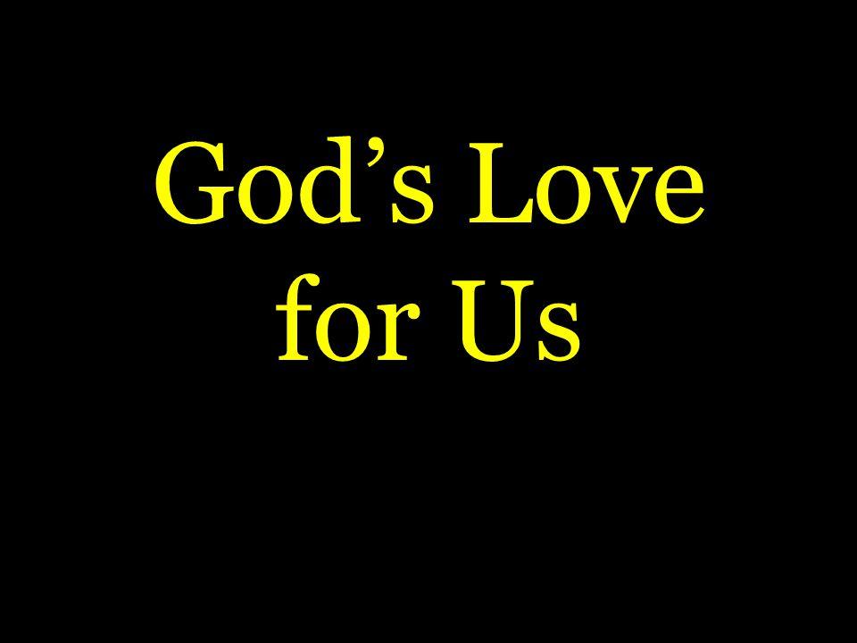 Gods Love for Us