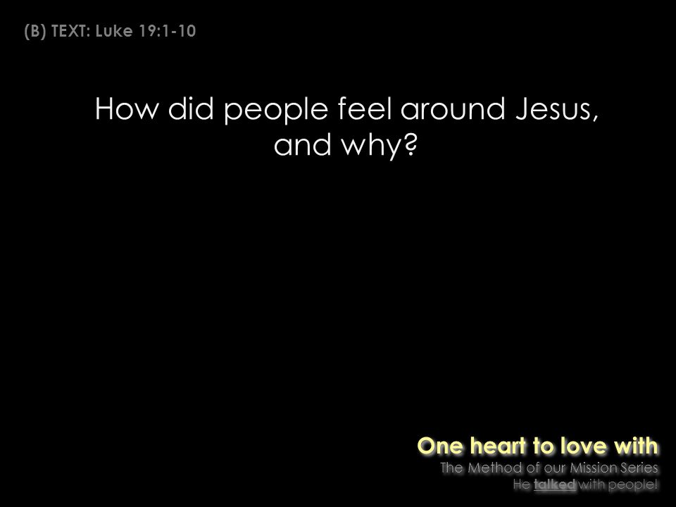 How did people feel around Jesus, and why.