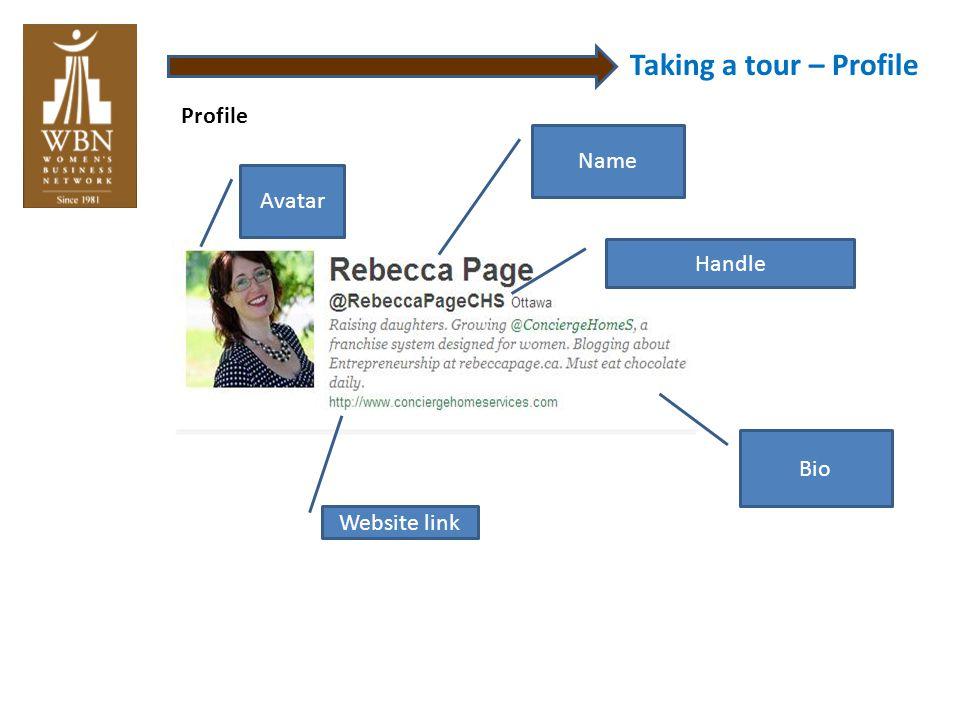 Taking a tour – Profile Avatar Name Bio Handle Profile Website link