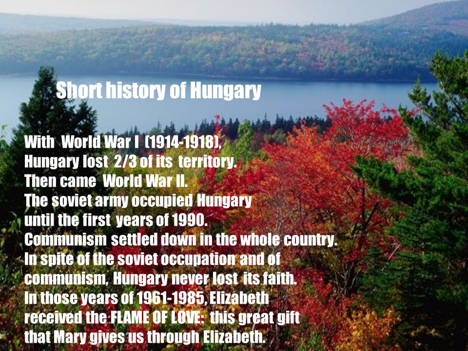5 Short history of Hungary With World War I (1914-1918), Hungary lost 2/3 of its territory.