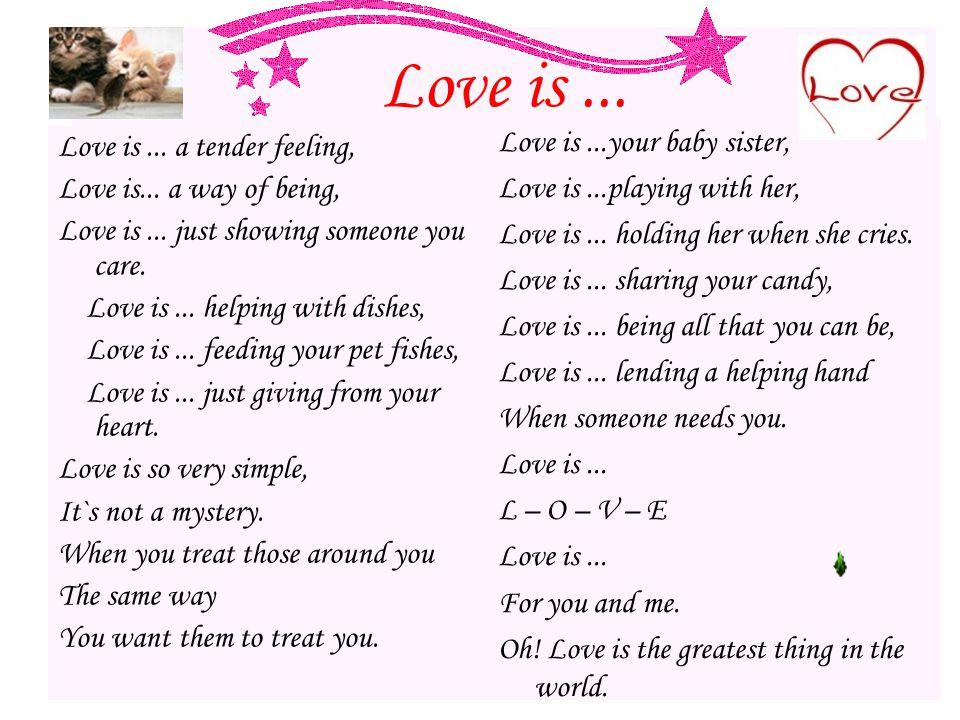 Love is... Love is... a tender feeling, Love is...