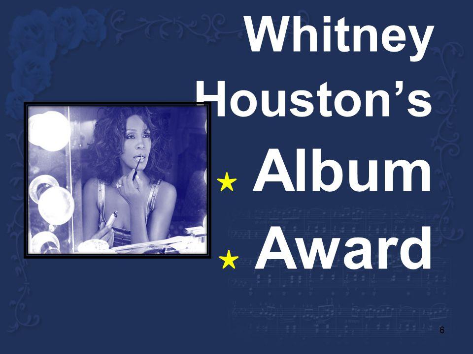 6 Whitney Houstons Album Award