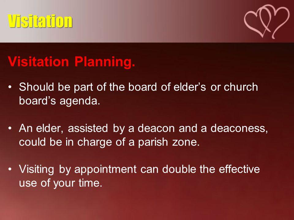 Visitation Format.1. Prepare 2. Be friend 3. Read the Bible 4.