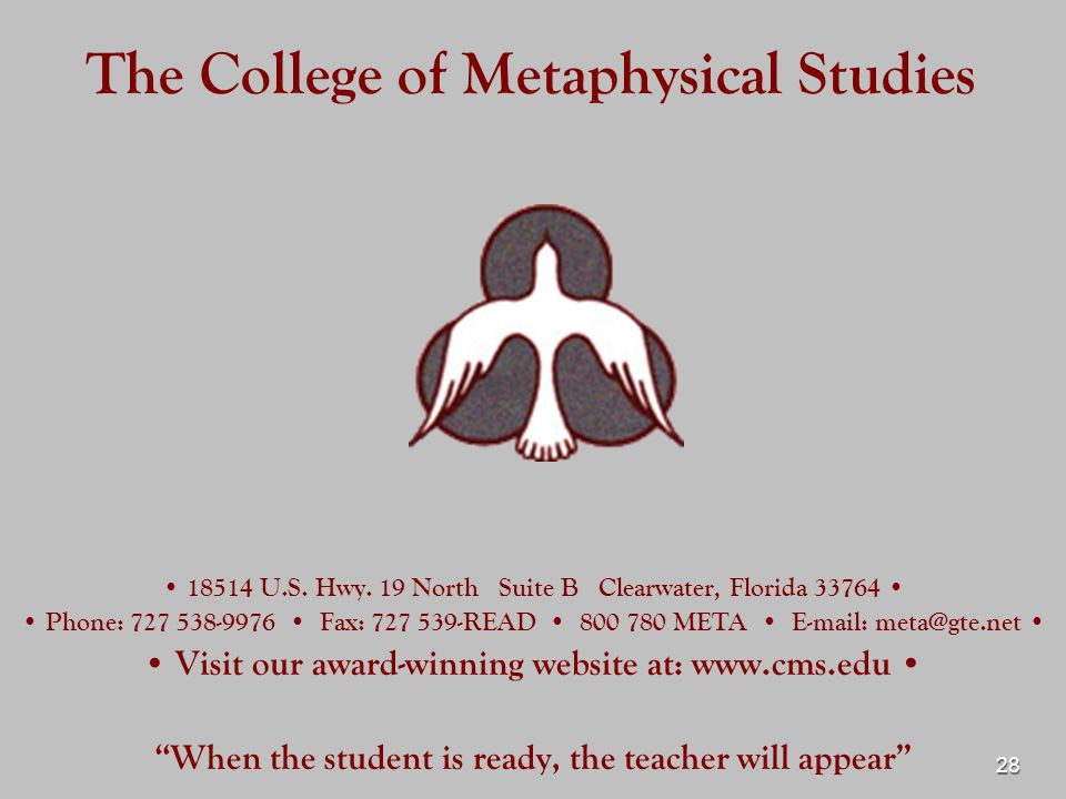 28 The College of Metaphysical Studies U.S. Hwy.