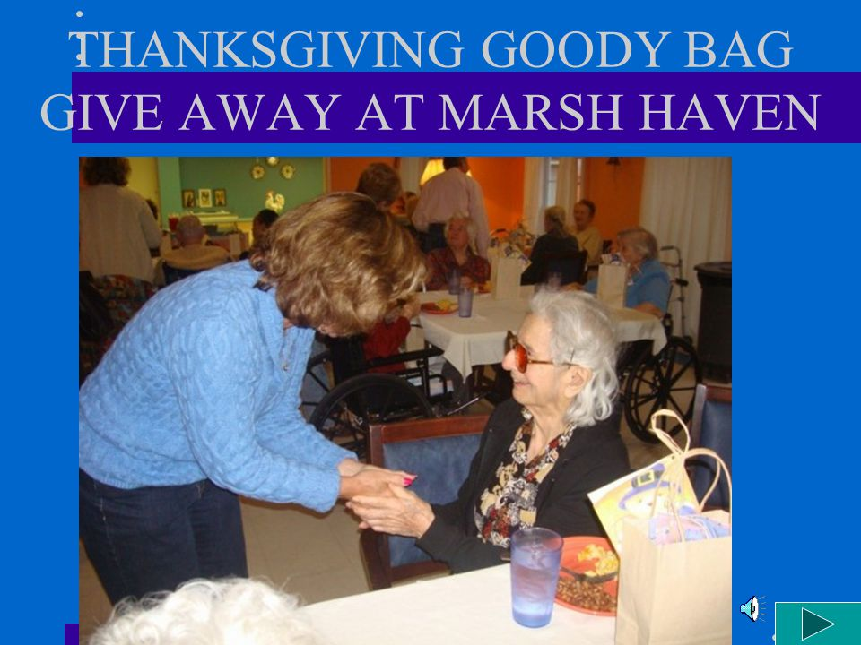 THANKSGIVING GOODY BAG GIVE AWAY AT MARSH HAVEN