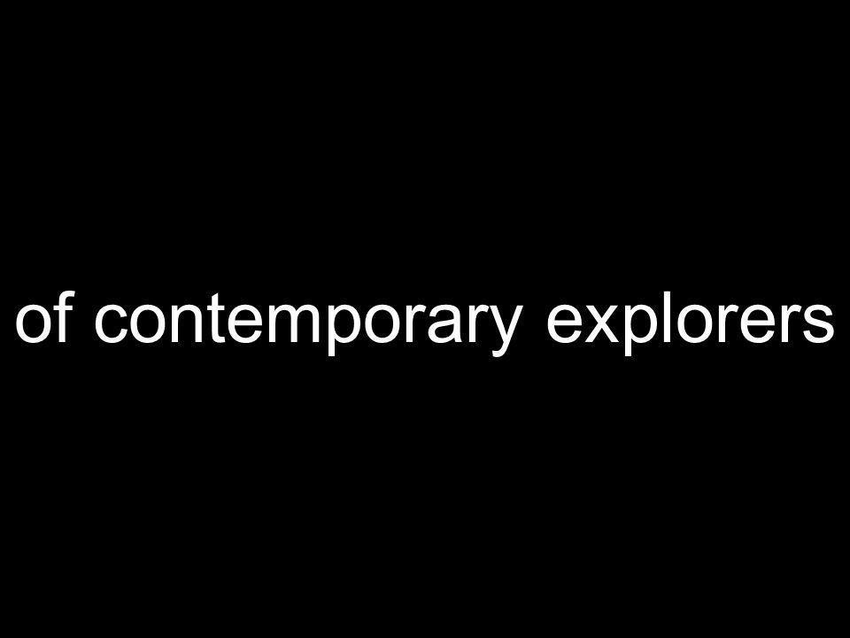 of contemporary explorers