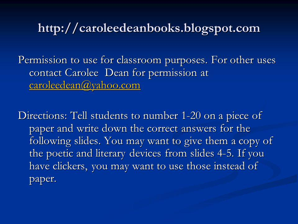 http://caroleedeanbooks.blogspot.com Permission to use for classroom purposes. For other uses contact Carolee Dean for permission at caroleedean@yahoo