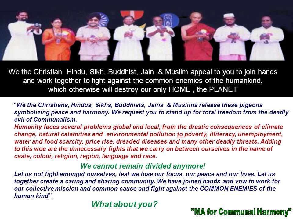 We should at once STOP practicing Communalism & fighting Wars