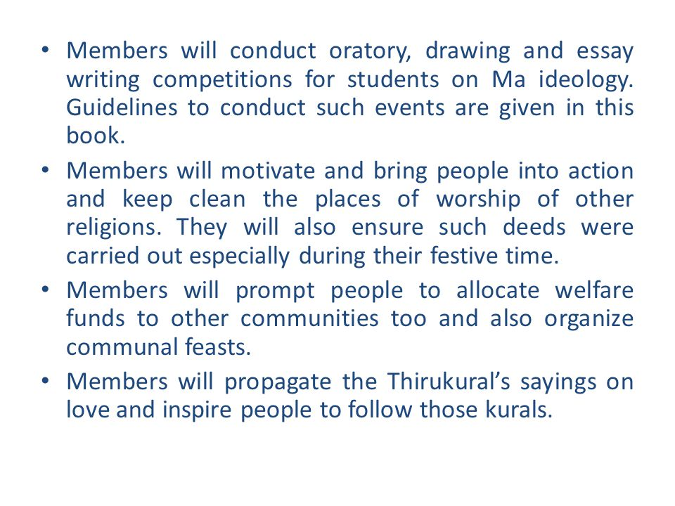 Members will conduct oratory, drawing and essay writing competitions for students on Ma ideology.