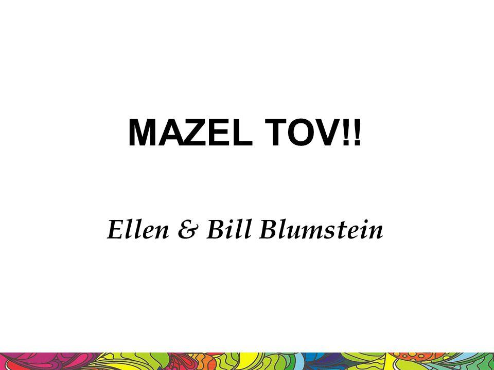MAZEL TOV!! Ellen & Bill Blumstein