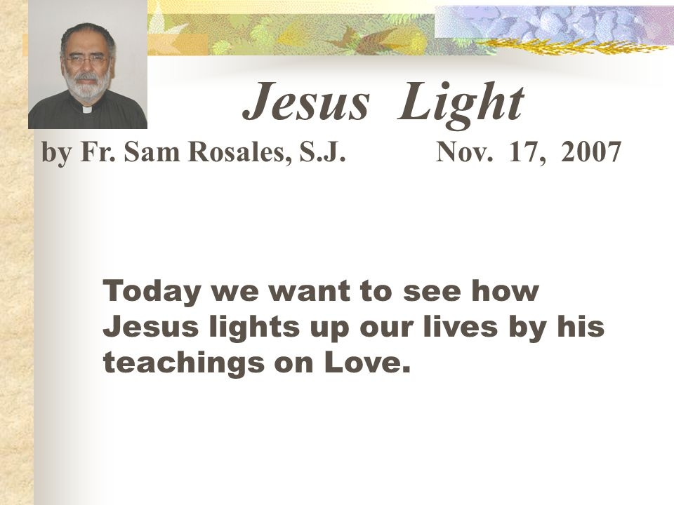 Jesus Light by Fr. Sam Rosales, S.J. Nov.