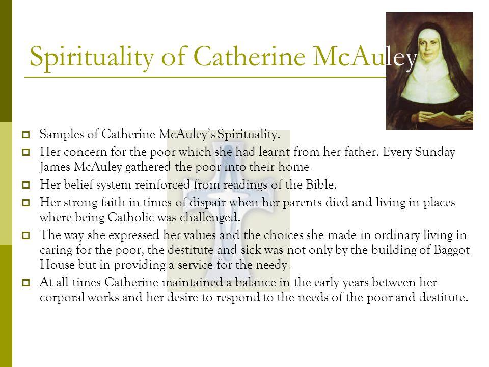 Samples of Catherine McAuleys Spirituality.