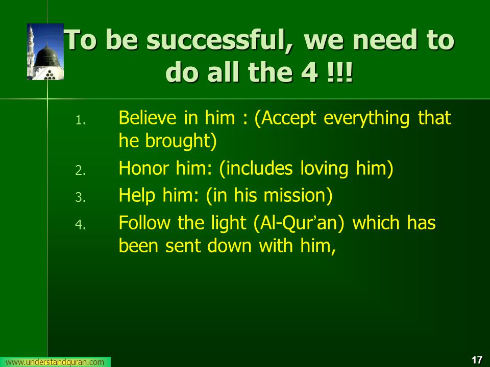 17 To be successful, we need to do all the 4 !!.