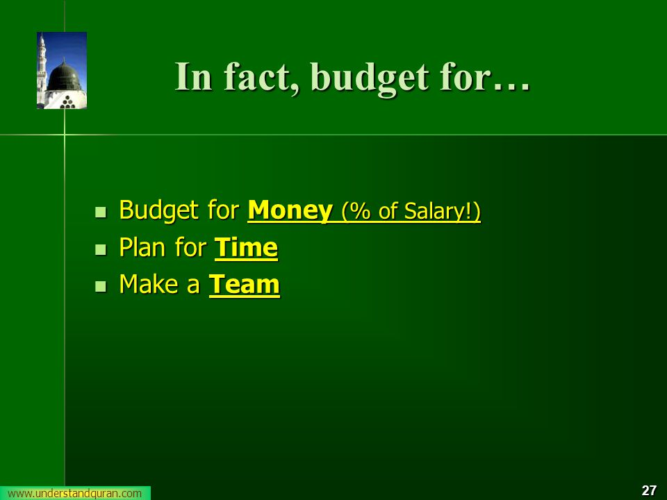 27 In fact, budget for … Budget for Money (% of Salary!) Budget for Money (% of Salary!) Plan for Time Plan for Time Make a Team Make a Team
