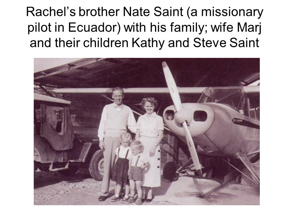 What happened to the children of Marj and the late Nate Saint (Steve and Kathy)?