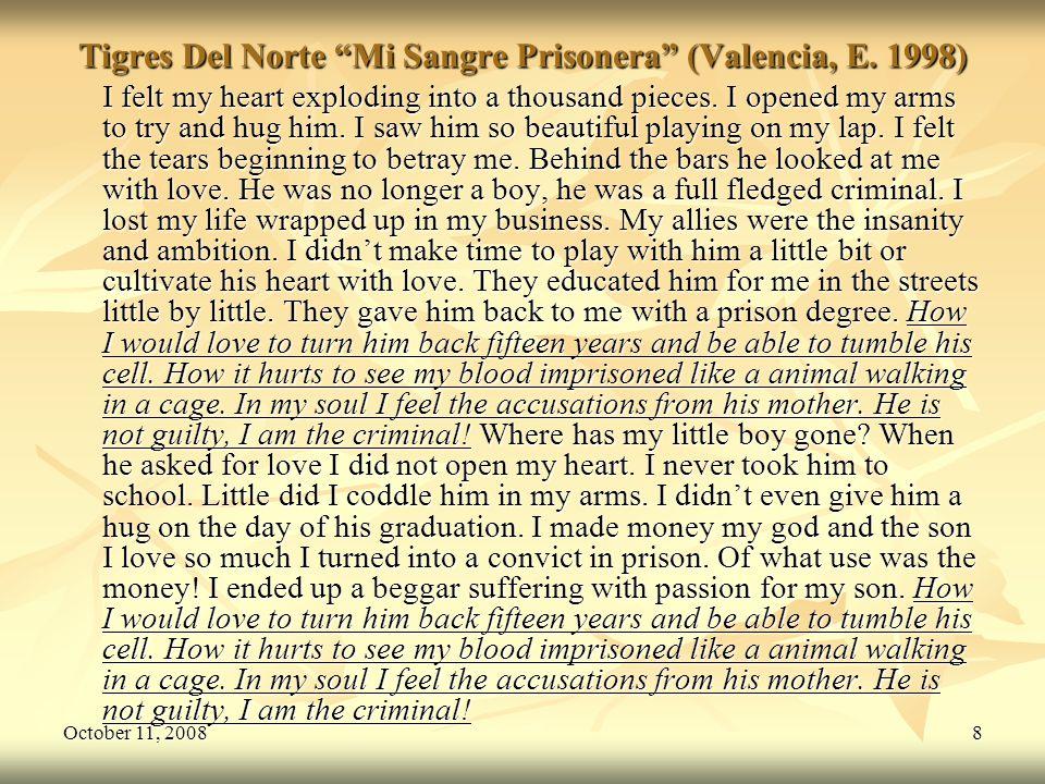 October 11, 20088 Tigres Del Norte Mi Sangre Prisonera (Valencia, E.