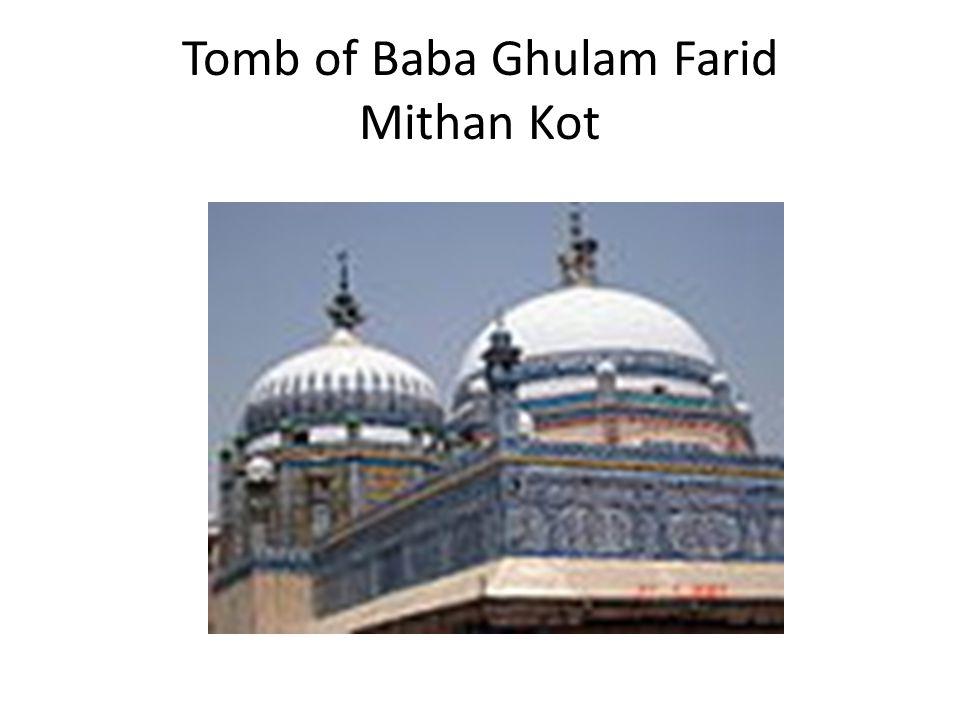 Tomb of Baba Ghulam Farid Mithan Kot