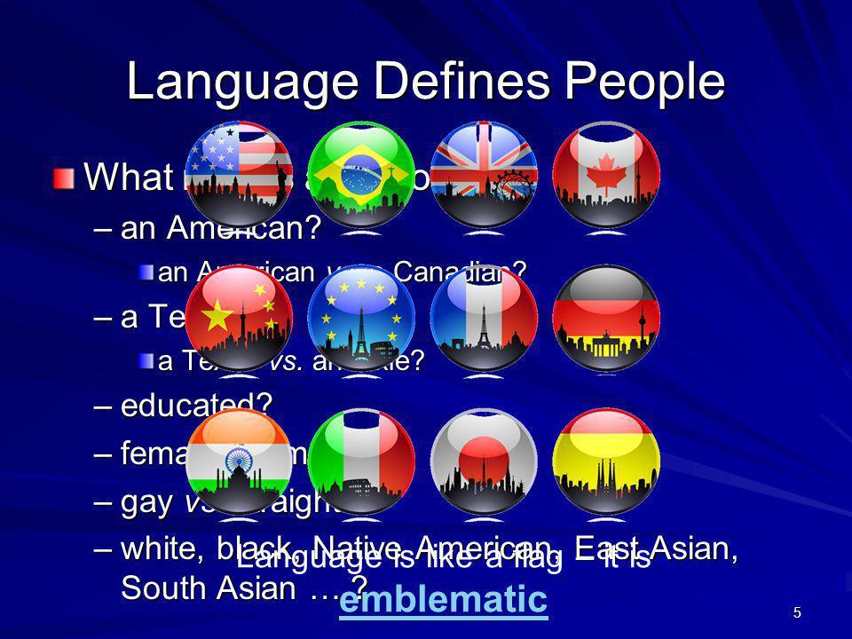 Language Connects People Imagine your life without language … Language links minds.