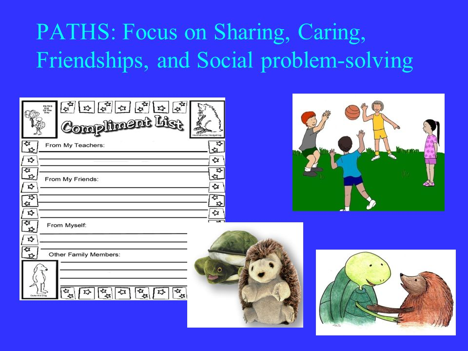 PATHS: Focus on Sharing, Caring, Friendships, and Social problem-solving