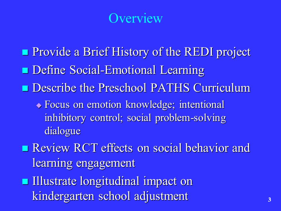 Overview Provide a Brief History of the REDI project Provide a Brief History of the REDI project Define Social-Emotional Learning Define Social-Emotio