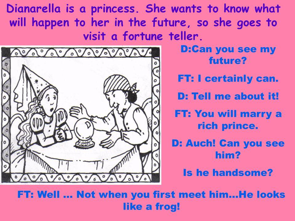 Dianarella is a princess.