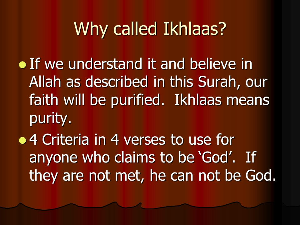 Why called Ikhlaas.