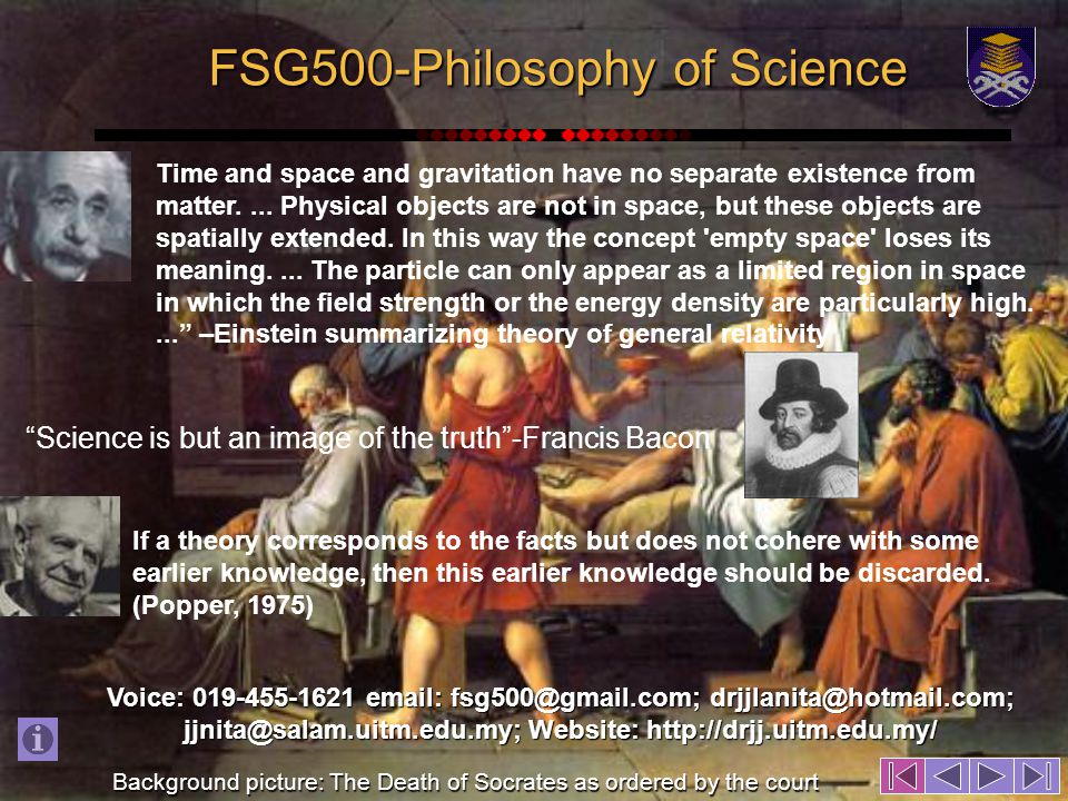 FSG500-Philosophy of Science Time and space and gravitation have no separate existence from matter....