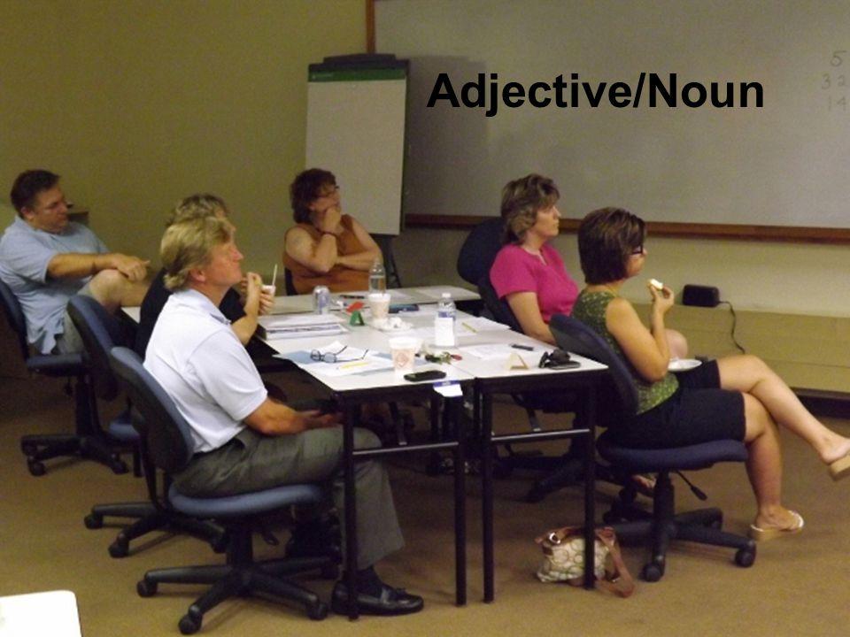 Adjective/Noun