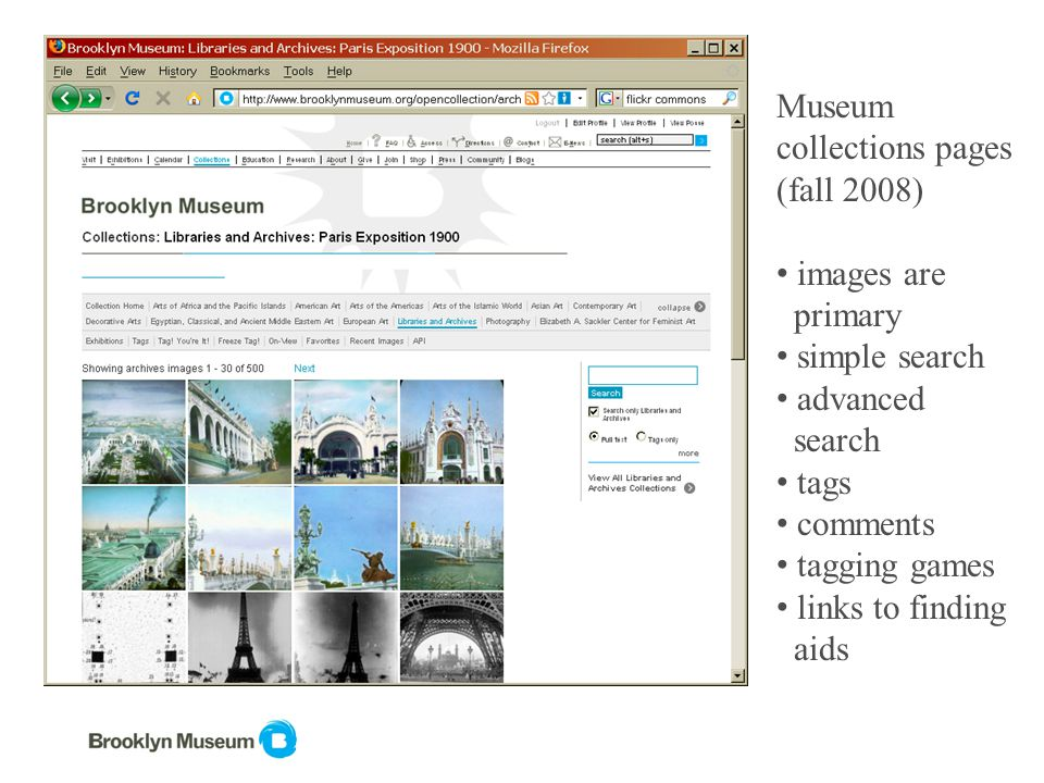 Museum collections pages (fall 2008) images are primary simple search advanced search tags comments tagging games links to finding aids