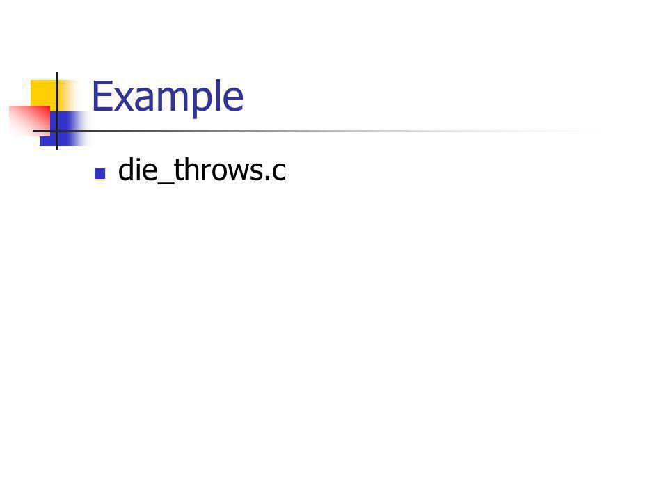 Example die_throws.c