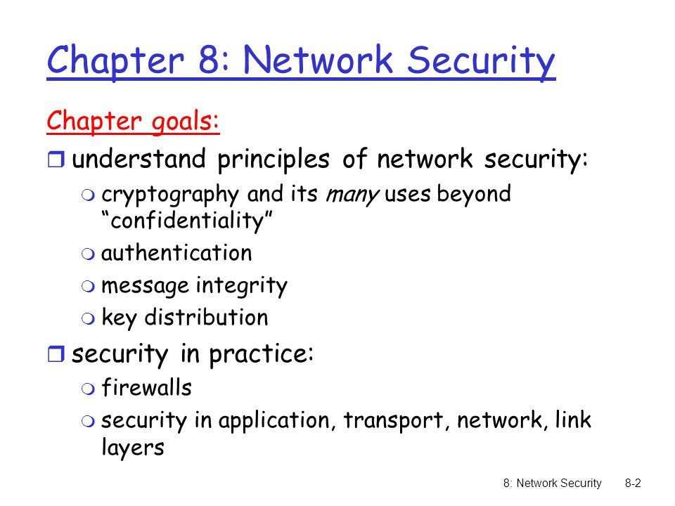 8: Network Security8-73 Secure sockets layer (SSL) r transport layer security to any TCP- based app using SSL services.