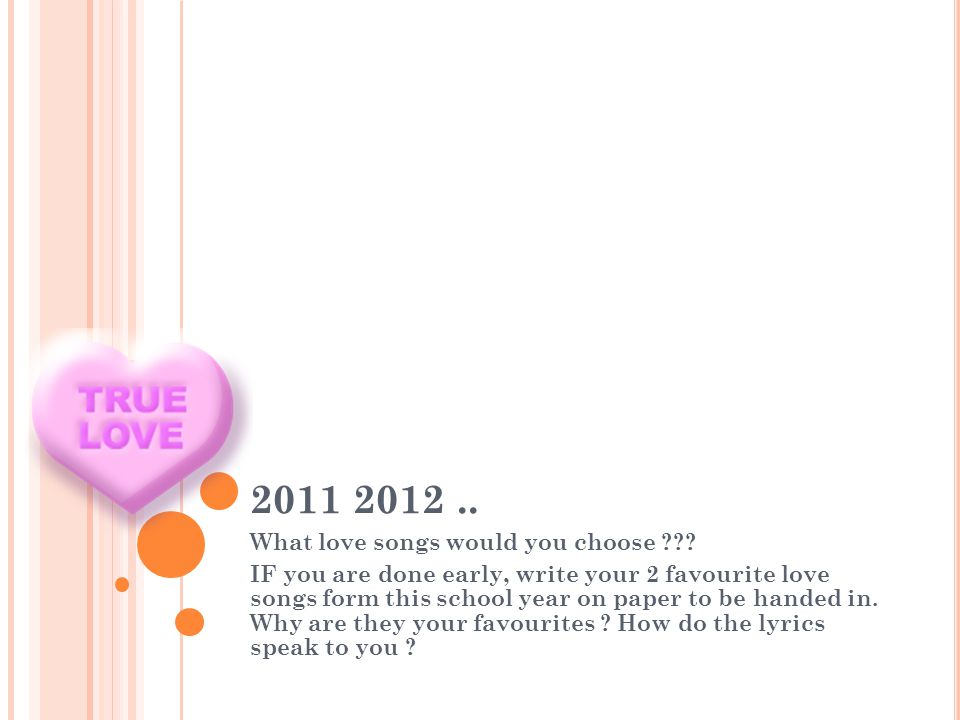 2011 2012..What love songs would you choose ??.