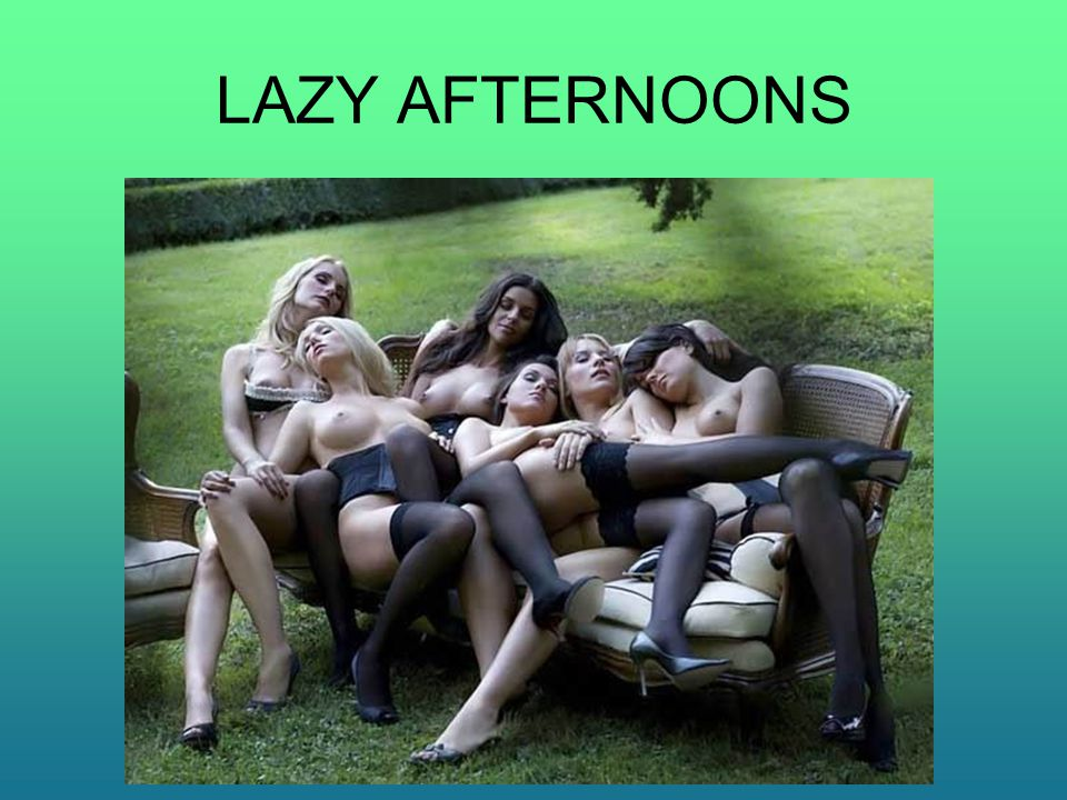 LAZY AFTERNOONS
