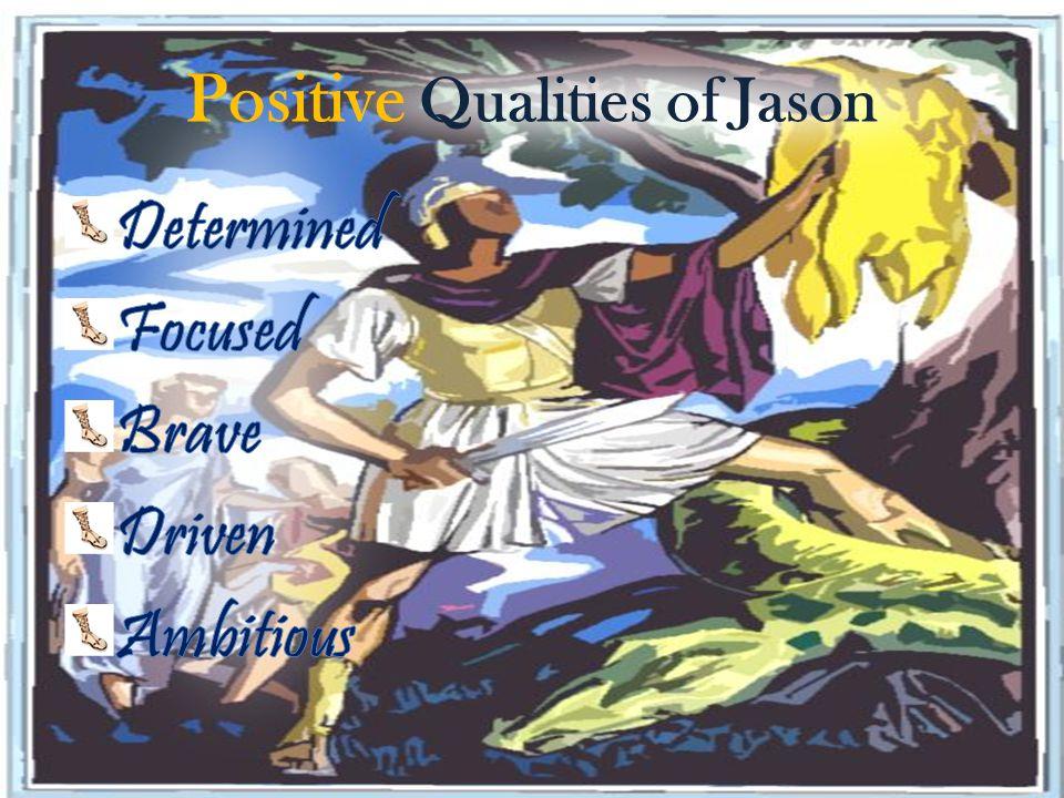 Positive Qualities of Jason